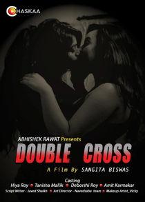 Double Cross (2021) Hindi Short Film