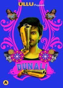 Dunali Part 1 (2021) Complete Hindi Web Series