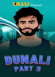 Dunali Part 3 (2021) Complete Hindi Web Series