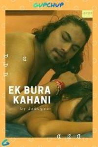 Ek Bura Kahini (2020) Gupchup Web Series