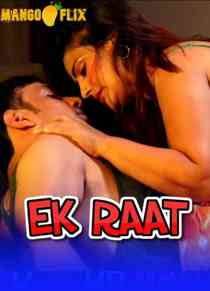 Ek Raat (2021) MangoFlix Hindi Short Film