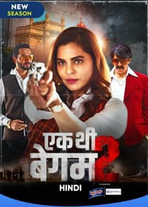 Ek Thi B3gum (2021) S02 Complete Hindi Web Series