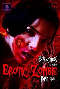 Erotic Zombie Part 1 (2021) StreamEx Hindi Short Film