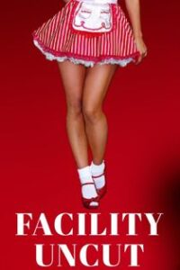 Facility Uncut (2021) HotHit Hindi Short Film