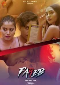 Fareb (2021) PulsePrime Hindi Web Series