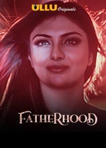 Fatherh00d (2021) Complete Hindi Web Series