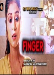 Finger Master (2021) Hindi Web Series
