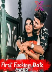 First Fucking Date Part 2 (2021) Hindi Short Film