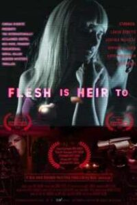 Flesh Is Heir To (2020) Nuefliks English Short Film