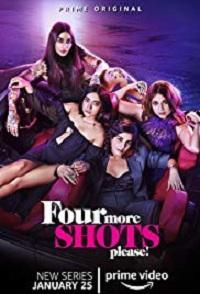 Four More Shots Please (2019) Complete Web Series