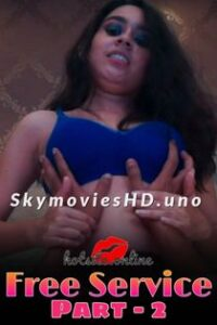 Free Service Part 2 (2021) HotSite Hindi Short Film