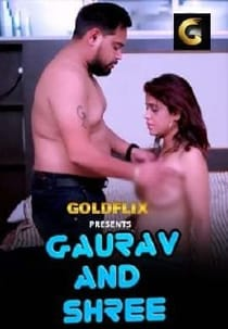 Gaurav And Shree (2021) GoldFlix Hindi Short Film