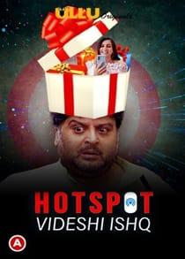 H0tspot V1deshi Ishq (2021) Hindi Short Film