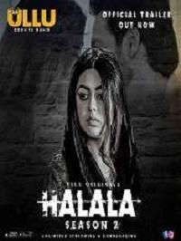 Halala (2019) S02 Ullu Originals Web Series