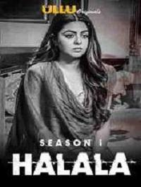 Halala (2019) Ullu Originals Web Series