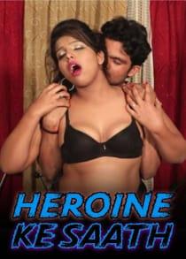 Heroine Ke Saath (2021) Hindi Short Film