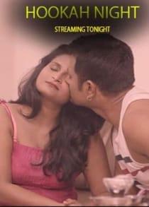 Hookah Night (2021) Hindi Short Film