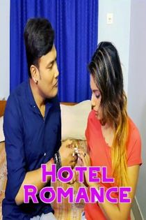 Hotel Romance (2021) SilverVally Hindi Short Film
