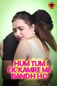 Hum Tum Ek Kamre Bandh Ho Part 1 (2021) Hindi Short Film