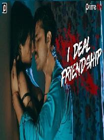 I Deal Friendship (2020) Prime Flix Complete Web Series