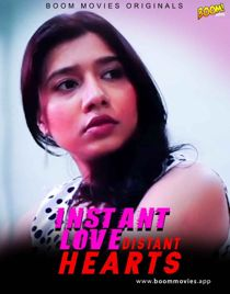 Instant Love Distant Hearts (2021) BoomMovies Originals Hindi Short Film
