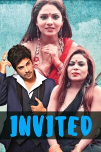 Invited Uncut (2021) HotHit Hindi Short Film