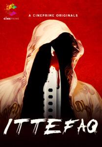 Ittefaq (2021) Hindi Short Film