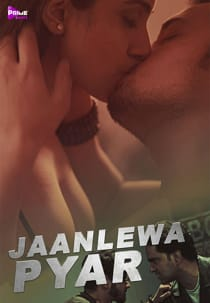 Jaanleva Pyar (2021) PrimeShots Hindi Short Film