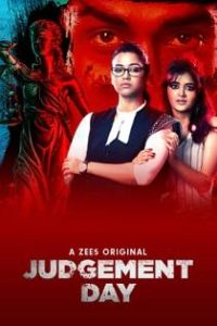 Judgement Day (2020) Complete Hindi Web Series