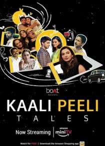 Kaali Peeli Tales (2021) Complete Hindi Web Series