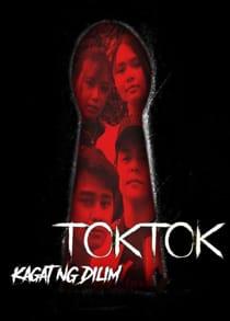Kagat Ng Dilim: Toktok (2021) Full Pinoy Movie