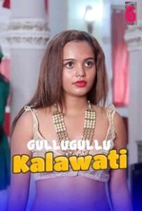 Kalawati (2021) GulluGullu Hindi Short Film