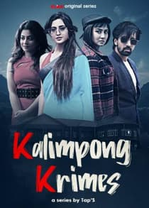 Kalimpong Krimes (2021) Complete Hindi Web Series