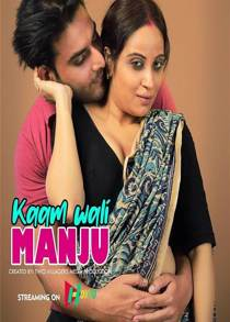 Kamwali Manju Part 01 (2021) Hindi Short Film