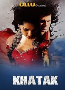 Khaatak (2021) Complete Hindi Web Series