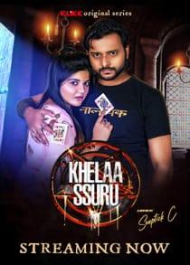 Khelaa Ssuru (2021) Complete Hindi Web Series