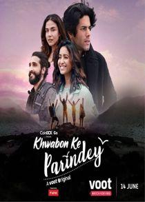 Khwabon Ke Parindey (2021) Complete Hindi Web Series