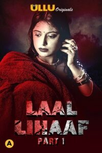 Laal Lihaaf Part 1 (2021) Ullu Originals Complete Hindi Web Series