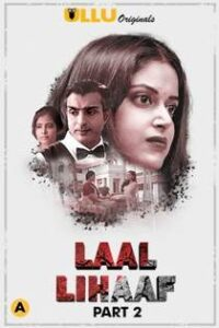 Laal Lihaaf Part 2 (2021) Ullu Originals Complete Hindi Web Series