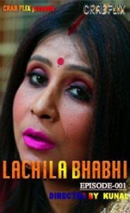 Lachila Bhabhi (2021) CrabFlix Hindi Web Series