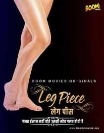 Leg Piece (2021) BoomMovies Originals Hindi Short Film