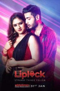 Liplock (2020) Addatimes Originals Complete Web Series