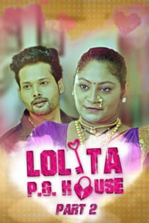 Lolita PG House Part 2 (2021) KoKuo Originals Complete Hindi Web Series
