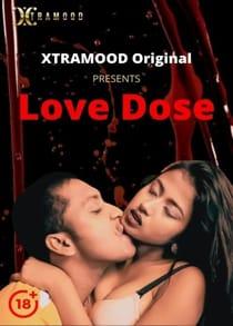 Love Dose (2021) Hindi Short Film