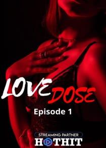 Love Dose (2021) Hindi Web Series
