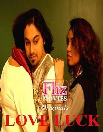 Love Luck (2020) Flizmovies Originals Web Series
