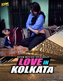 Love in Kolkatta (2021) BoomMovies Originals Hindi Short Film