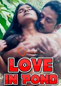 Love in Pond (2021) 11UpMovies Hindi Web Series