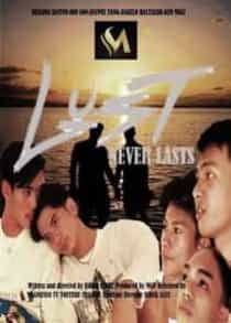 Lust Never Lasts (2021) Full Pinoy Movie