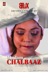 Madam Chalbaaz (2020) EightShots Originals Bengali Short Film